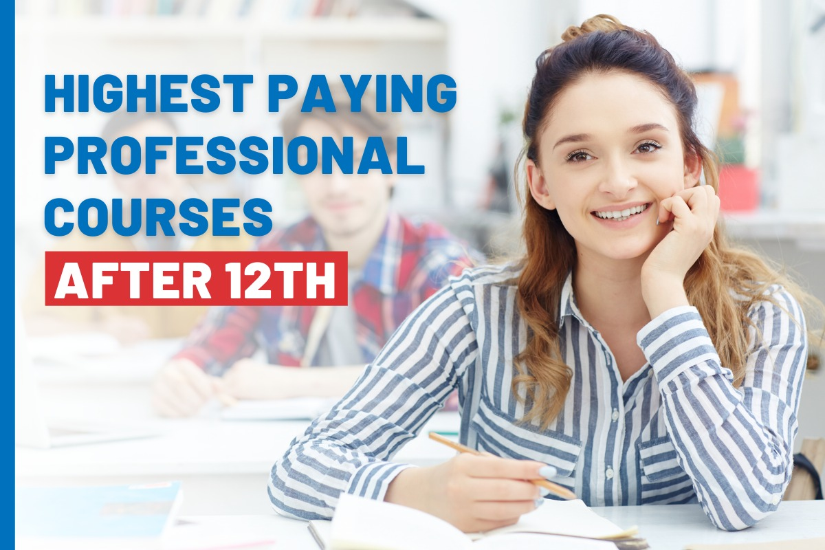 Highest Paying Professional courses after 12th