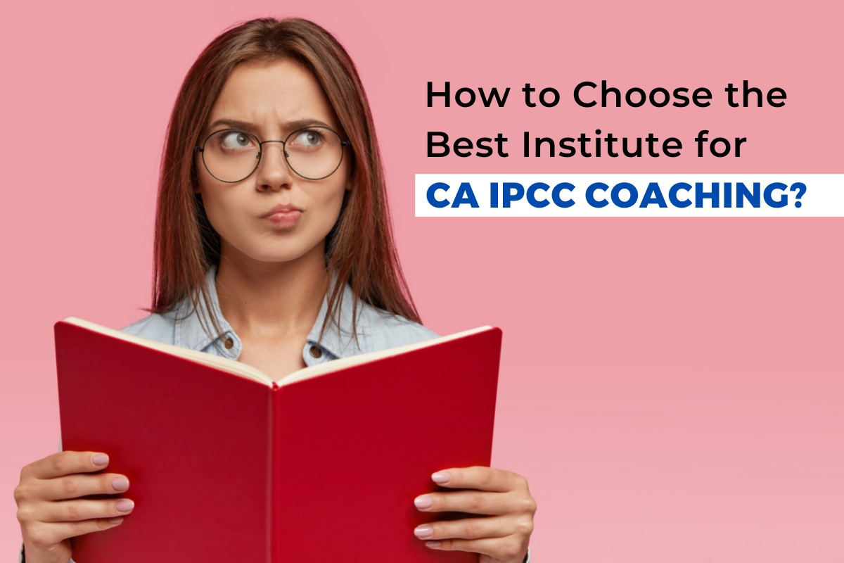 How do you choose the best IPCC Coaching Institute